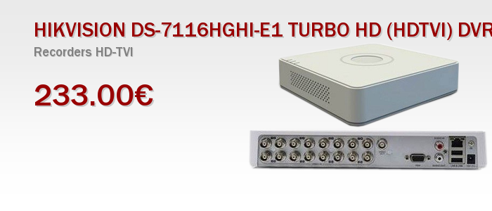 HIKVISION DS-7116HGHI-E1 TURBO HD (HDTVI) DVR 16καναλιών